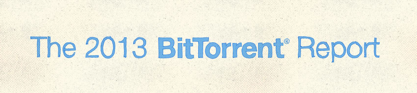 2013 bittorrent report